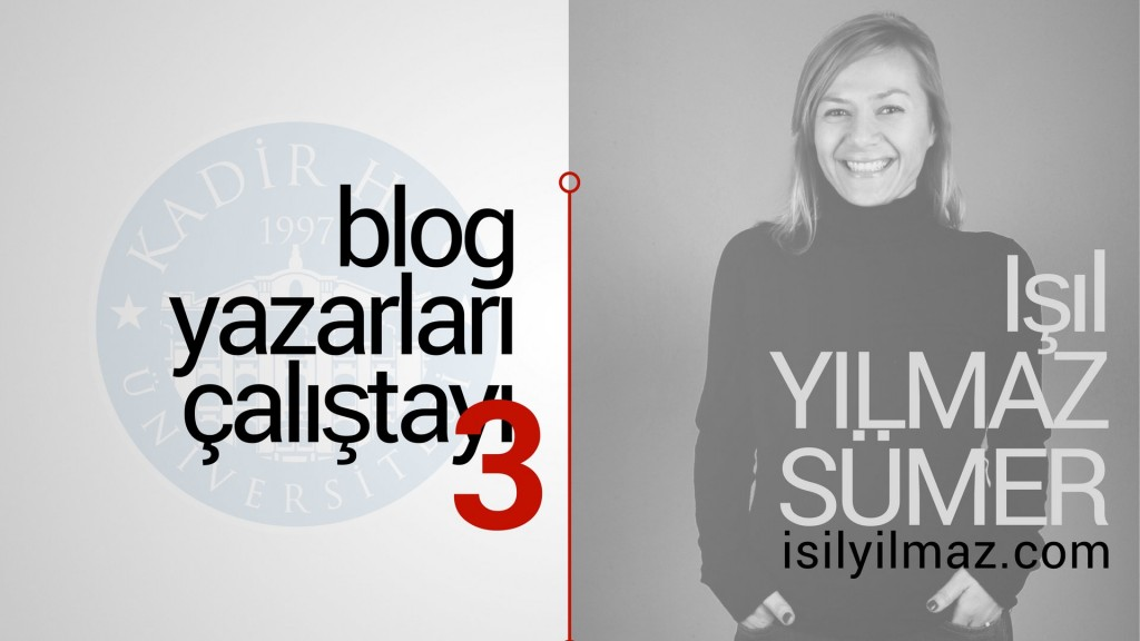 isil_sumer_blog_calistayi
